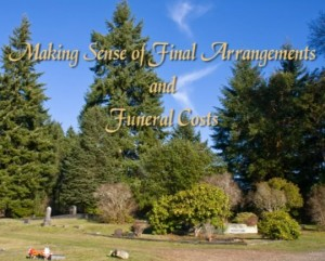 Making Sense of Final Arrangements and Funeral Costs cover