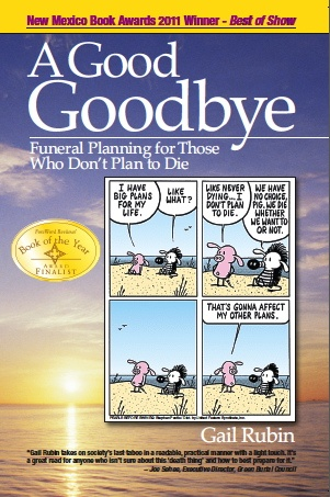 books a good goodbye funeral planning for those who don t plan