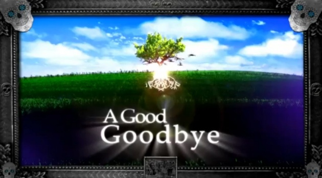 'A Good Goodbye' Television Program