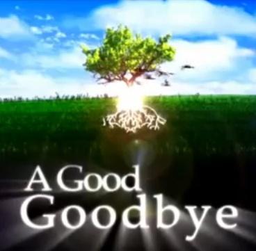 A Good Goodbye TV