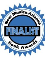 New Mexico Arizona Book Awards Finalist