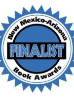 New Mexico Arizona Book Awards Finalist