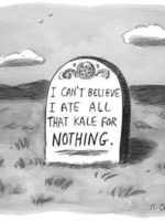 New Yorker Roz Chast Kale Headstone