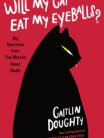 Will My Cat Eat My Eyeballs? cover