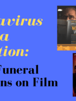 Coronavirus Cinema Collection: Jewish Funeral Traditions